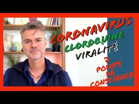 Coronavirus :  chloroquine, viralité,  7 points pour développer la conscience