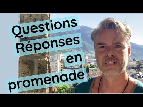 Vos Questions et mes Réponses en promenade ! (spiritualité, psychologie)
