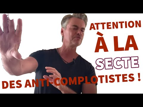 Attention à la secte des anti-complotistes !