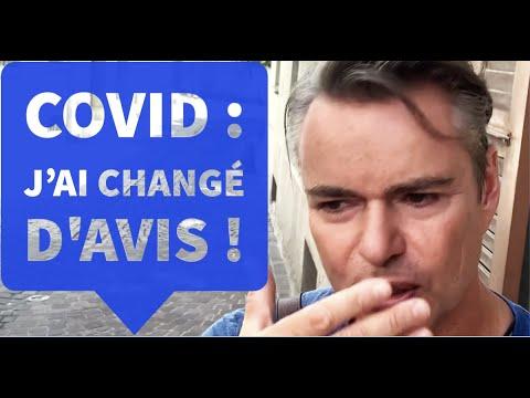 Covid : j'ai changé d'avis !