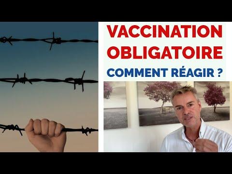 Vaccination obligatoire : Comment réagir ? Que faire ?
