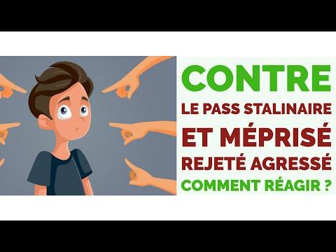 Contre le pass stalinaire : rejeté, méprisé, agressé, comment réagir ?